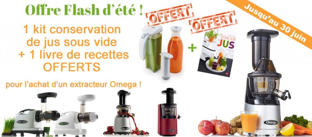 Offre de l'été : vos deux cadeaux offerts à l'achat d'un extracteur de jus Omega